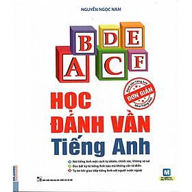 Học Đánh Vần Tiếng Anh - Cuốn Sách Tiếng Anh Bán Chạy Nhất Việt Nam (Tặng Bookmark độc đáo)