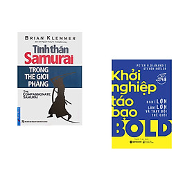 Combo 2 cuốn sách: Tinh Thần Samurai Trong Thế Giới Phẳng + Khởi nghiệp táo bạo