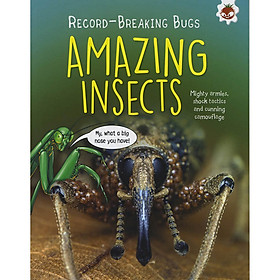 Record Breaking Bugs : Amazing Insects
