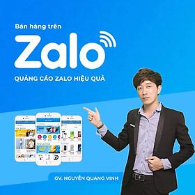 Bán hàng trên Zalo - quảng cáo Zalo hiệu quả