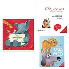 Combo 3 cuốn sách thiếu nhi hay :  Cái Gì Quan Trọng Nhất + Cốc, Cốc, Cốc! +  Picture Book - Vua Mèo (Tặng kèm Bookmark Happy Life)