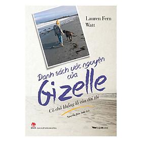 Danh Sách Ước Nguyện Của Gizelle - Cô Chó Khổng Lồ Của Đời Tôi