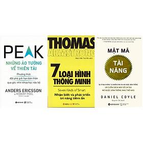 Bộ Sách Cực Hay Giúp Khai Thác Tiềm Năng Bản Thân ( Peak - Những Ảo Tưởng Về Thiên Tài + 7 Loại Hình Thông Minh + Mật Mã Tài Năng ) tặng kèm bookmark Sáng Tạo