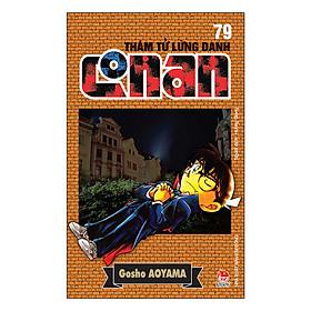 Thám Tử Lừng Danh Conan - Tập 79 (Tái Bản 2019)