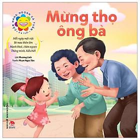 Cẩm Nang Ngoan Cả Tuần - Mừng Thọ Ông Bà (2-6 Tuổi) (Tái Bản 2019)