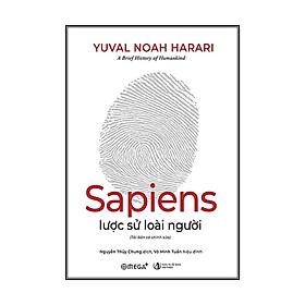 Sapiens Lược Sử Loài Người (Tái Bản 2021)