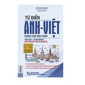 Từ điển Anh – Việt Dành Cho Học Sinh (Tặng kèm Booksmark)