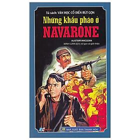 Tủ Sách Văn Học Cổ Điển Rút Gọn - Những Khẩu Pháo Ở Navarone