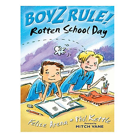 Boyz Rule: Rotten School Day