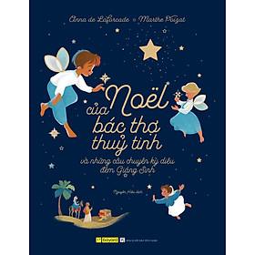 Noel Của Bác Thợ Thuỷ Tinh và Những Câu Chuyện Kỳ Diệu Đêm Giáng Sinh