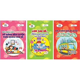 Combo 3 cuốn Dạy con Kỹ năng sống (Dành cho học sinh tiểu học)