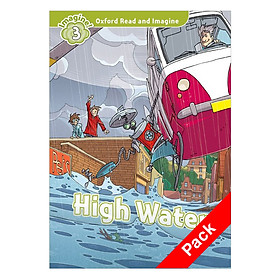 Oxford Read And Imagine Level 3: High Water Pack