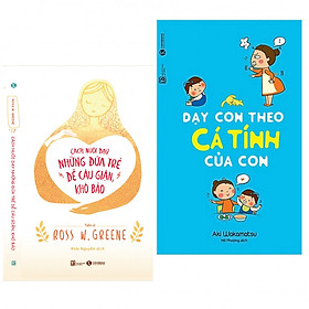 Combo 2 cuốn sách nuôi dậy con: Cách Nuôi Dạy Những Đứa Trẻ Dễ Cáu Giận, Khó Bảo + Dạy Con Theo Cá Tính Của Con (Tặng kèm Bookmark Happy Life)