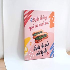 Hình ảnh Tranh slogan canvas tạo động lực [trang trí quán bánh mì] rv010 Anh không ngại ăn bánh mì anh chỉ cần một lý do Cocopic