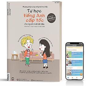 Sách - Tự Học TIếng Anh Cấp Tốc Cho Người Mới Bắt Đầu Phiên Bản 4 Màu - Kèm App Học Online