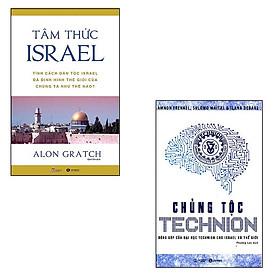 Bộ 2 cuốn sách về dân tộc Israel: Tâm Thức Israel - Chủng Tộc Technion