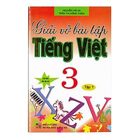 Giải Vở Bài Tập Tiếng Việt 3 - Tập 1