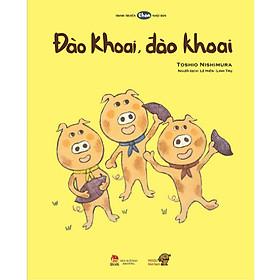 Đào khoai, đào khoai - Tranh truyện Ehon Nhật Bản kích thích tư duy cho trẻ 3-6 tuổi.