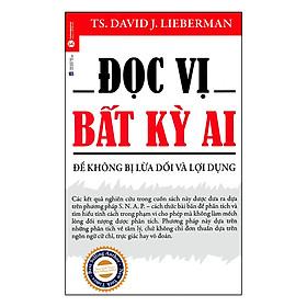 Đọc Vị Bất Kỳ Ai (Tặng Kèm Bộ Bookmark TiKi Gia Đình Yêu Thương)