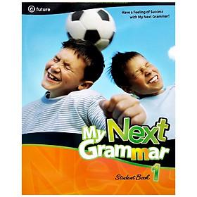 My Next Grammar 1 Student Book