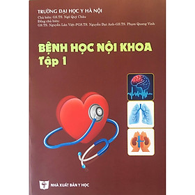 Bệnh học Nội khoa Tập 1