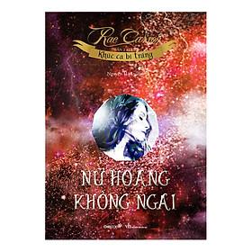 Series Khúc Ca Bi Tráng - Nữ Hoàng Không Ngai