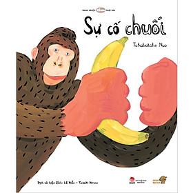 Sự cố chuối - Tranh truyện Ehon kích thích tư duy cho trẻ từ 3-6 tuổi.