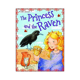 The Princess and the Raven (Princess Stories)