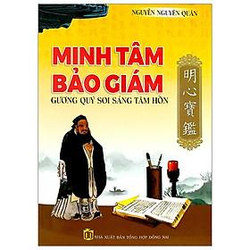 Minh Tâm Bảo Giám - Gương Quý Soi Sáng Tâm Hồn