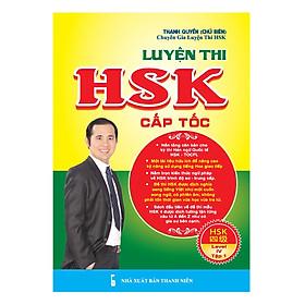 Luyện Thi HSK Cấp Tốc (Level IV - Tập 1)