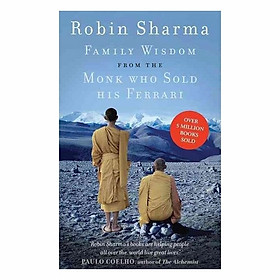 Family Wisdom From The Monk Who Sold His Ferrari