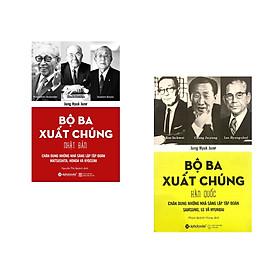 Combo 2 cuốn sách: Bộ Ba Xuất Chúng Hàn Quốc  + Bộ Ba Xuất Chúng Nhật Bản