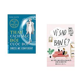 Combo 2 cuốn sách: Thay Cách Mặc Đổi Cuộc Đời + Vì sao Bạn ế:Vạch trần 27 Định kiến Sai lầm Gán lên Những Phụ nữ Độc thân