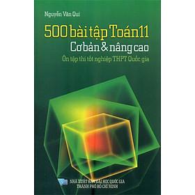 500 Bài Tập Toán 11 - Cơ Bản Và Nâng Cao - Ôn Tập Thi Tốt Nghiệp THPT Quốc Gia