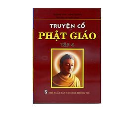 Truyện Cổ Phật Giáo Tập 4