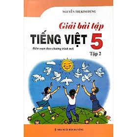 Giải Bài Tập Tiếng Việt Lớp 5 - Tập 2 (Tái Bản - Chỉnh Sửa)
