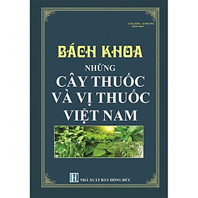 Bách khoa những cây thuốc và vị thuốc Việt Nam
