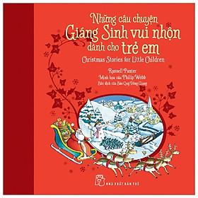 Hình ảnh Những Câu Chuyện Giáng Sinh Vui Nhộn Dành Cho Trẻ Em - Tặng Kèm Thiệp Giáng Sinh