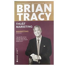 Thuật Marketing (Tái Bản 2018)