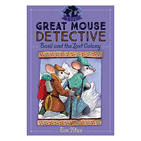 The Great Mouse Detective - Book 5: Basil And The Lost Colony