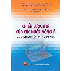 Chiến Lược RTA Của Các Nước Đông Á Và Kinh Nghiệm Cho Việt Nam