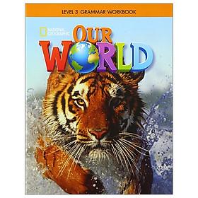 Our World AME 3: Grammar Workbook