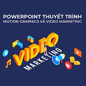 Tick Edu - Powerpoint Thuyết Trình – Powerpoint Motion Graphic – Powerpoint Video Marketing