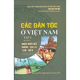 Các Dân Tộc Ở Việt Nam - Tập 4 - Quyển 1: Nhóm Ngôn Ngữ Hmông - Dao và Tạng - Mến