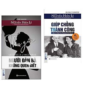 Combo 2 cuốn sách kĩ năng sống :  Giúp Chồng Thành Công +  Thư Gửi Người Đàn Bà Không Quen Biết.