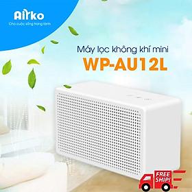 Máy lọc không khí mini chính hãng Airko WP-AU12L / sản phẩm thiết yếu cho ô tô, văn phòng