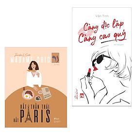 Combo 2 Cuốn :  [Madame Chic] Rất Thần Thái, Rất Paris  + Càng Độc Lập Càng Cao Quý (Tặng kèm Bookmark Happy Life
