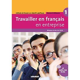 Travailler En Francais En Entreprise A1/A2 - Livre + Cd Audio-Rom