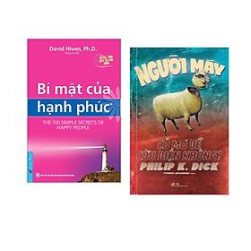 Combo 2 cuốn sách: Bí Mật Của Hạnh Phúc + Người máy có mơ về cừu điện không ?