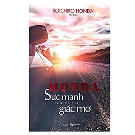Honda - Sức Mạnh Của Những Giấc Mơ